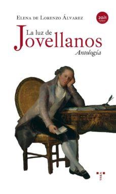 Portada de La Luz De Jovellanos: Antologia