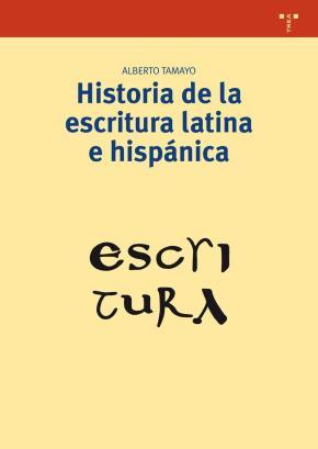 Portada de Historia De La Escritura Latina E Hispanica