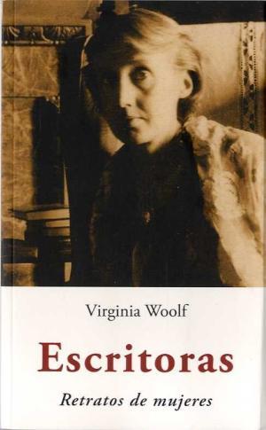 Portada de Escritoras: Retratos De Mujeres