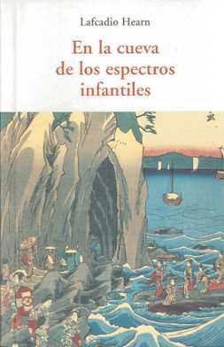 Portada de En La Cueva De Los Espectros Infantiles Y Otros Relatos