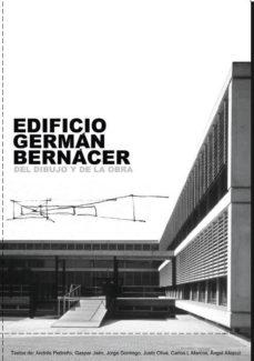Portada de Edificio German Bernacer: Del Dibujo Y De La Obra