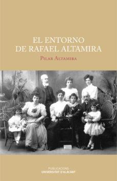 Portada de El Entorno De Rafael Altamira