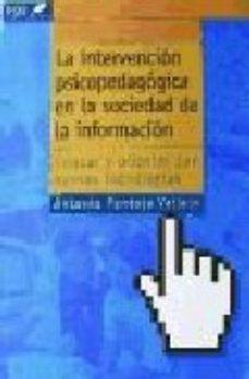 Portada de La Intervencion Psicopedagogica En La Sociedad De La Informacion: Educar Y Orientar Con Nuevas Tecnologias