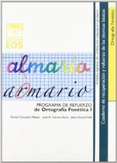 Portada de Programa De Refuerso De Ortografia Fonetica I: Omisiones Inversio Nes De Orden, Adiciones (nivel Optimo: Educacion Primaria)