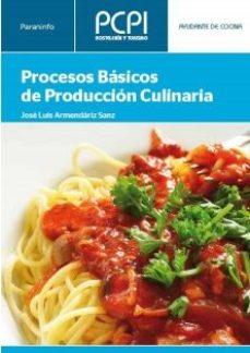 Portada de Procesos Basicos De Produccion Culinaria (pcpi)