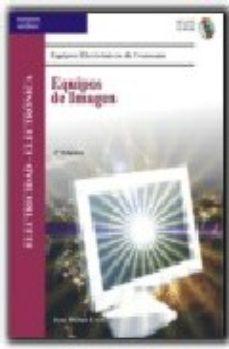 Portada de Equipos De Imagen: Electricidad-electronica (equipos Electronicos De Consumo)