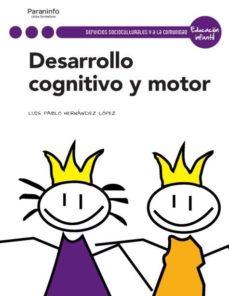 Portada de Desarrollo Cognitivo Y Motor