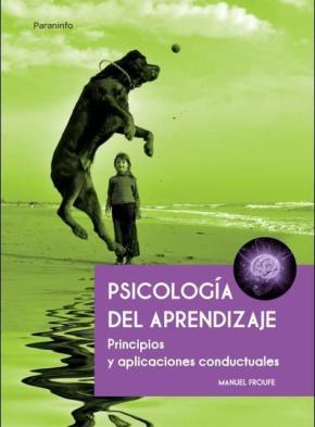 Portada de Psicologia Del Aprendizaje: Principios Y Aplicaciones Conductuale S