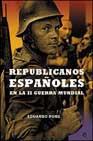 Portada de Republicanos Españoles En La Ii Guerra Mundial
