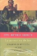 Portada de La Aventura De Los Romanos En Hispania, Godos Y Conquistadores (estuche: 3 Vols.)