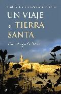 Portada de Un Viaje A Tierra Santa: Israel: Pueblo De Promision, Pueblo De C Onfusion