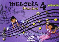 Portada de Cuaderno Musica 4º Primaria Melodia Ed 2015