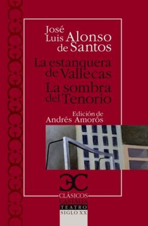 Portada de La Estanquera De Vallecas; La Sombra Del Tenorio (ed. Andres Amo Ros)
