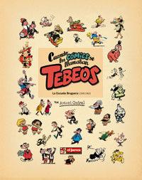 Portada de Cuando Los Comics Se Llamaban Tebeos: La Escuela Bruguera (1945-1 963) (2ª Ed.)