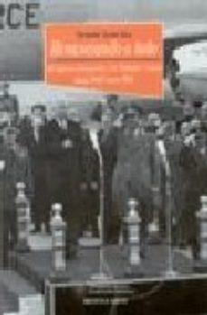 Portada de Renunciando A Todo: El Regimen Franquista Y Los Estados Unidos De Sde 1945 Hasta 1963