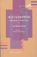 Portada de Vieja Y Nueva Politica Y Otros Escritos Programaticos