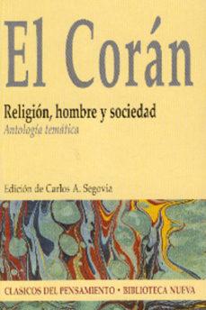 Portada de El Coran: Religion, Hombre Y Sociedad