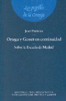Portada de Ortega Y Gasset En Continuidad: Sobre La Escuela De Madrid