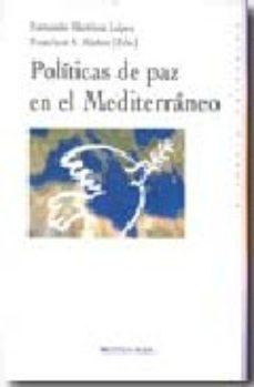 Portada de Politicas De Paz En El Mediterraneo