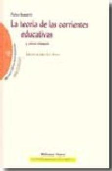 Portada de La Teoria De Las Corrientes Educativas Y Otros Ensayos