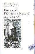 Portada de Historia Del Pais Vasco Y Navarra En El Siglo Xx (2ª Ed.)