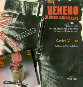 Portada de Veneno En Dosis Camufladas: La Censura En Los Discos De Pop-rock Durante El Franquismo