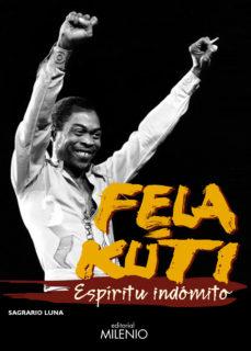 Portada de Fela Kuti. Espiritu Indomito