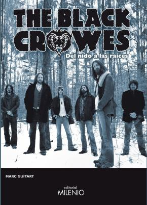 Portada de The Black Crowes: Del Nido A Las Raices