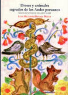 Portada de Dioses Y Animales Sagrados De Los Andes Peruanos: Manuscrito De H Uaroichiri