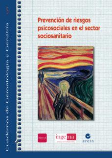 Portada de Prevencion De Riesgos Psicosociales En El Sector Sociosanitario