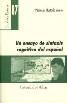 Portada de Un Ensayo De Sintaxis Cognitiva Del Español