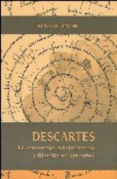 Portada de Descartes: La Concepcion Del Sistema De La Filosofia En Descartes