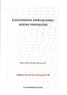 Portada de Lexicografia Especializada: Nuevas Propuestas