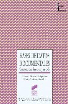 Portada de Bases De Datos Documentales: Caracteristicas, Funciones Y Metodo