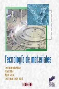 Portada de Tecnologia De Los Materiales