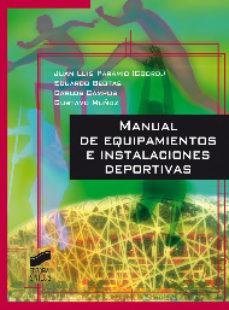 Portada de Manual De Equipamientos E Instalaciones Deportivas