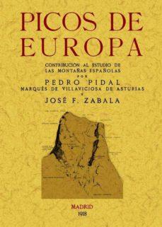 Portada de Picos De Europa: Contribucion Al Estudio De Las Montañas Española S (facsimiles Maxtor)