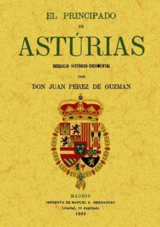 Portada de El Principado De Asturias: Bosquejo Historico-documental (facsimi Les Maxtor)