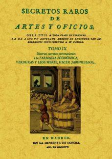 Portada de Secretos Raros De Artes Y Oficios (tomo 9) (ed. Facsimil)