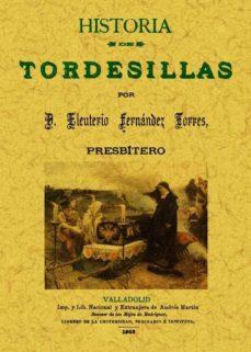Portada de Historia De Tordesillas (ed. Facsimil)