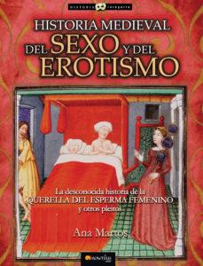 Portada de Historia Medieval Del Sexo Y Del Erotismo