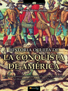 Portada de Historia Oculta De La Conquista De America