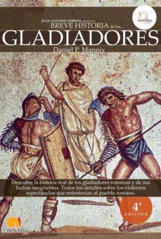 Portada de Los Gladiadores (breve Historia De…) (ed. Revisada Y Ampliada)