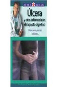 Portada de Ulcera Y Otras Enfermedades Del Aparato Digestivo: Prevencion, Ca Usas, Cuidados…