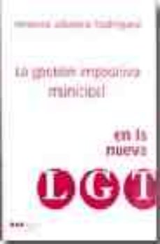 Portada de La Gestion Impositiva Municipal En La Nueva Ley General Tributari A
