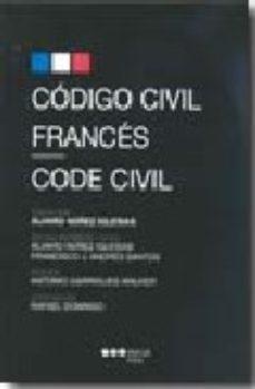 Portada de Codigo Civil Frances = Code Civil (ed. Bilingue Frances-español)