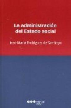 Portada de La Administracion Del Estado Social
