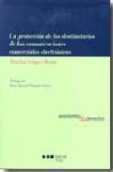 Portada de La Proteccion De Los Destinatarios De Las Comunicaciones Comercia Les Electronicas
