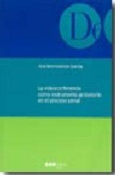 Portada de La Videoconferencia Como Instrumento Probatorio En El Proceso Pen Al