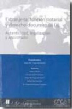 Portada de Extranjeria: Funcion Notarial Y Derecho Documental (3 Vols.)